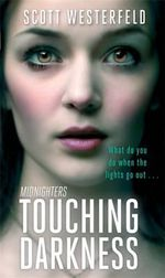 Touching Darkness - Scott Westerfeld