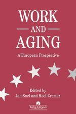 Work and Aging : A European Prospective