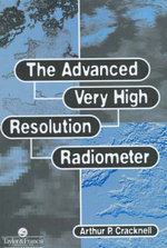 The Advanced Very High Resolution Radiometer, AVHRR - A.P. Cracknell
