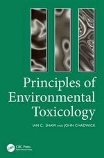 Principles of Environmental Toxicology - I.C. Shaw