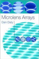 Microlens Arrays - Dan Daly