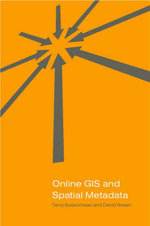 Online GIS and Spatial Metadata - Terry Bossomaier