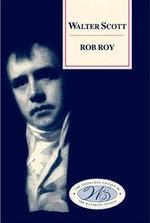 Rob Roy : Edinburgh Edition of the Waverley Novels - Sir Walter Scott