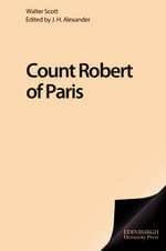 Count Robert of Paris : Edinburgh Edition of the Waverley Novels - Sir Walter Scott