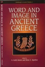 Word and Image in Ancient Greece : 'Ten Books on Architecture': Ten Books - N. Keith Rutter