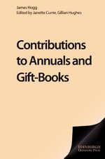 Contributions to Annuals and Gift Books - James Hogg