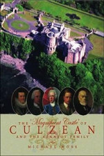 The Magnificent Castle of Culzean and the Kennedy Family - Michael Moss