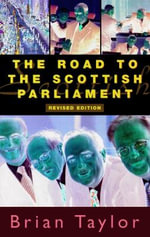 Road to the Scottish Parliament - Brian Taylor