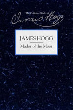 Mador of the Moor : James Hogg - James Hogg