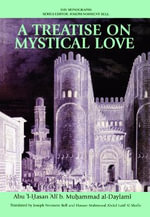 A Treatise on Mystical Love - Ali B. Muhammad al- Daylami