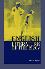 English Literature of the 1920s - David Ayers