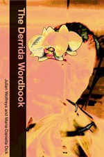 The Derrida Wordbook - Maria-Daniella Dick