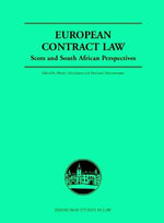 European Contract Law : Scots and South African Perspectives