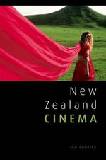 New Zealand Cinema - Ian Conrich
