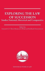 Exploring the Law of Succession : Studies National, Historical and Comparative
