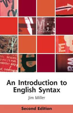 An Introduction to English Syntax : Linguistic Introduction to Sentence Structure - Jim Miller