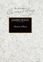 Memoir of Burns - James Hogg