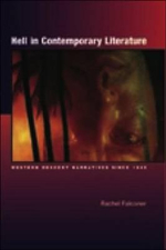 Hell in Contemporary Literature : Western Descent Narratives Since 1945 - Rachel Falconer
