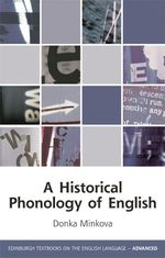 A Historical Phonology of English - Donka Minkova
