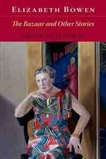 The Bazaar and Other Stories - Elizabeth Bowen