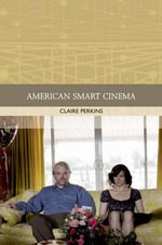 American Smart Cinema - Claire Perkins