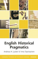 English Historical Pragmatics - Andreas H. Jucker