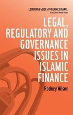 Legal, Regulatory and Governance Issues in Islamic Finance - Rodney Wilson