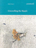 Unravelling the Ripple - Helen Douglas