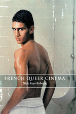French Queer Cinema - Nick Rees-Roberts