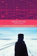 Films on Ice : Cinemas of the Arctic