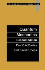 Quantum Mechanics - Paul C. W. Davies