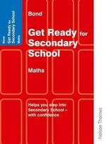 Bond Get Ready for Secondary School Mathematics - Andrew Baines