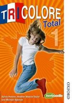 Tricolore Total 1 Student Book : Student's Book Stage 1 - Sylvia Honnor