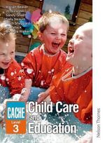 CACHE Level 3 Childcare and Education : Early Childhood Studies - Marian Beaver