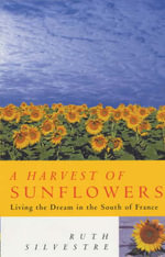 A Harvest of Sunflowers - Ruth Silvestre