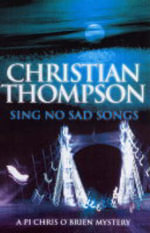 Sing No Sad Songs - Christian Thompson