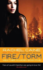 Firestorm : Weather Wardens : Book 5 - Rachel Caine