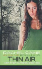 Thin Air : Weather Wardens : Book 6 - Rachel Caine