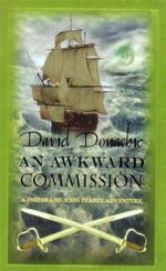 An Awkward Commission : A John Pearce Adventure : Book 3 - David Donachie