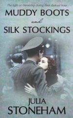 Muddy Boots & Silk Stockings - Julia Stoneham