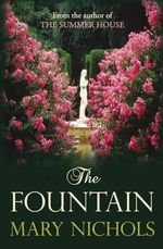 The Fountain - Mary Nichols