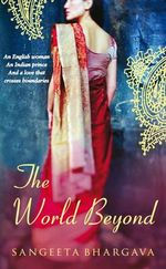 The World Beyond - Sangeeta Bhargava