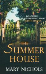 Summer House - Mary Nichols