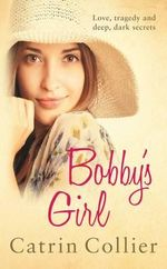 Bobby's Girl - Catrin Collier
