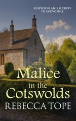 Malice in the Cotswolds - Rebecca Tope