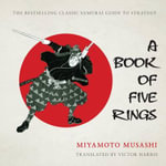 A Book of Five Rings - Musashi Miyamoto