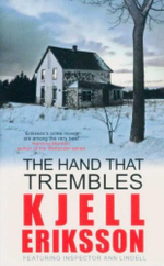 The Hand That Trembles : Featuring Inspector Ann Lindell - Kjell Eriksson