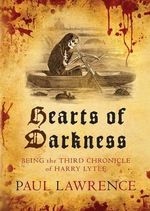 Hearts of Darkness : Chronicles of Harry Lytle - Paul Lawrence