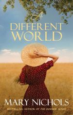 A Different World - Mary Nichols