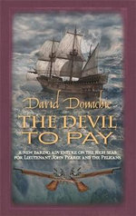 The Devil to Pay : The John Pearce Naval Series - David Donachie